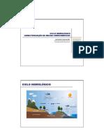 Aula 02 - Ciclo Hidrológico e Caracterização de Bacias Hidrográficas
