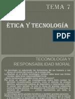 Tema 7 Ética y Tecnología
