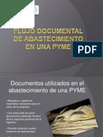 Flujo Documental de Abastecimiento en Una Pyme - Final