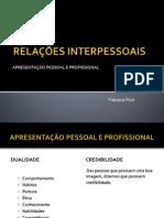 RELAÇÕES INTERPESSOAIS - apresentação pessoal e profissional