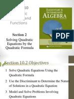 Seia2e_1002 10.2 Solving Quadratic Equations by the Quadratic Formula