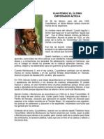 CUAUTÉMOC EL ÙLTIMO EMPERADOR AZTECA