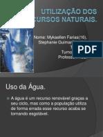 Utilização dos recursos naturaismik