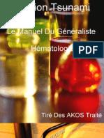 Le Manuel Du Généraliste - Hématologie