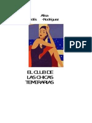 47d477158 Valdes Rodriguez Alisa - El Club de Las Chicas Temerarias