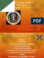 UVI Criminal Law 122 Group 4 Law and Order-War Against Drug Med Marijuana