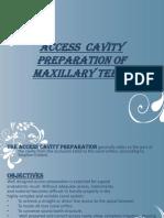 A Cess Cavity Preparation