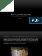 Macrocomputadoras Equipo 1