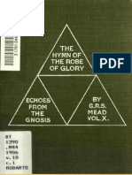 G.R.S. Mead - The Hymn of the Robe of Glory (Echoes From the Gnosis Vol. X)