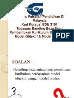 FPK Pismp Sem 1 Pembentangan 10 Banding Beza Teori Pembentukan Kurikulum Berdasarkan Model Objektif & Model Proses