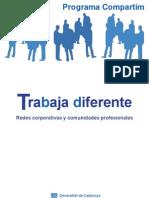 Trabaja Diferente Redes Corporativas y Comunidades Profesionales