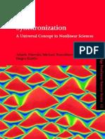 A Pikovsky - M Rosenblum - J Kurths - Synchronization - A Universal Concept in Nonlinear Sciences
