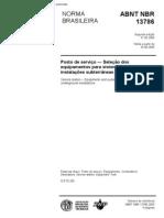 NBR 13786 - Posto de Servico - Selecao de Equipamentos e Sistemas Para Instalacoes Subterraneas de Combustiveis