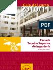 Escuela Técnica Superior de Ingenieros (Guía del curso 2010-11)