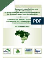 Análise do Mapeamento e das Políticas para Arranjos Produtivos Locais no Norte, Nordeste e Mato Grosso e dos Impactos dos Grandes Projetos Federais no Nordeste