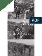 CALENDARIO DE MARCHAS 2012. CLUB CICLISTA TOSIRIA
