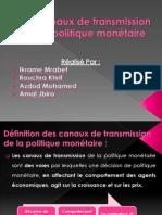 Les canaux de transmission de la politique monétaire