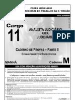 Prova aplicada no concurso do Tribunal Regional do Trabalho na Bahia para o cargo de Analista Judiciário