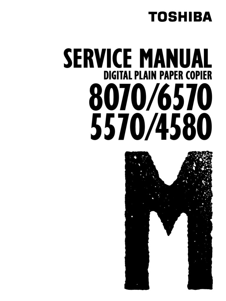 toshiba 8070 6570 5570 4580 digital plain paper copier service repair manual