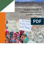 CUANDO TIEMBLAN LOS DERECHOS, EXTRACTIVISMO Y CRIMINALIZACION EN AMÉRICA LATINA, OCMAL