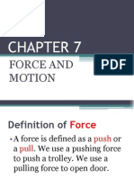 CHAPTER 7 Force and Motion Form 2