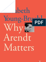 Why Arendt Matters (Why X Matters) - Elisabeth Young-Bruehl