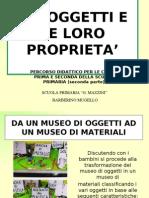 Gli oggetti e le loro proprietà - Parte 2a