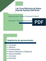 Aplicação de Troca Eletronica de Dados(EDI) utilizando padrões EAN Brasil
