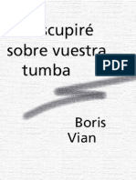 Boris Vian - Escupire Sobre Vuestra Tumba