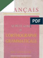 Le Petit Guide de l'Orthographe Grammaticale