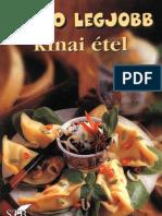 A 100 legjobb kínai étel - Korpádi Péter