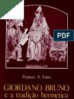 Giordano Bruno e a Tradição Hermética - Frances A. Yates