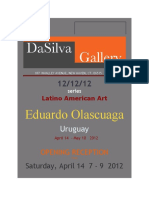 Eduardo Olascuaga   Uruguay    OPENING RECEPTION   Saturday, April 14  7 - 9  2012