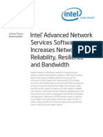 Intel®Advanced NetworkServices SoftwareIncreases NetworkReliability, Resilienceand Bandwidth