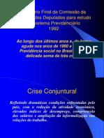 Relatório Final da Comissão da Câmara dos Deputados do sistema Previdenciário 1992