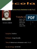 Dtrabalhosdosalunos2008 09democraciaateniense 7 b 090423091632 Phpapp02