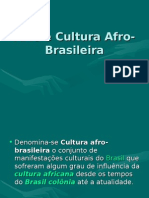 Arte e Cultura Afro-Brasileira