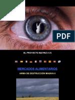 MERCADOS ALIMENTARIOS. ARMA DE DESTRUCCION MASIVA II