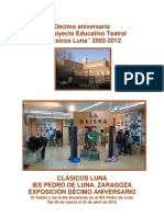 """Compañía de Teatro """"Clásicos Luna"""". Guía de la Exposición conmemorativa de su 10º aniversario"""