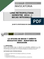 993a62 Convocatoria Becas Integrales Lima 2012k