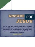 MSG 02-12-2011 Knowing Jesus