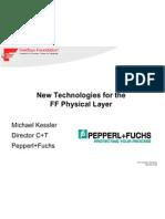3_New Technologies for FF Physical Layer_Michael_Kessler