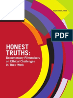 Honest Truths -- Documentary Filmmakers on Ethical Challenges in Their Work