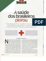 a saúde dos brasileiros piorou
