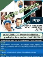 Cristo Mediador y Cuerpo Glorioso... Los Santos
