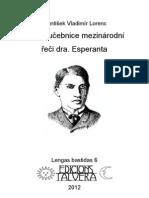 František Vladimír LORENC. Úplná učebnice mezinárodní řeči dra. Esperanta