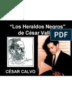 César Calvo - Los Heraldos Negros de César Vallejo - Poesía
