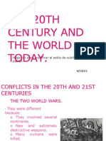The 20th century and the world today.