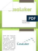 CasaLuker, Administración