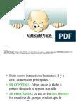 Observation Communication
